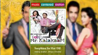 Sarphira Sa Hai Dil - Love u Mr Kalakaar - Complete songs of the indian movie Kalakaar