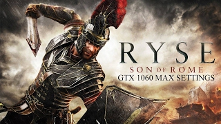 Ryse: Son Of Rome PC Gameplay - Ultra Settings   GTX 1060