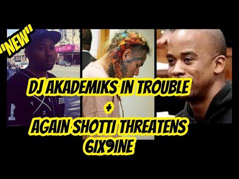 DJ Akademiks In Trouble with TreyWay!!!  + TreyWay (Shotti) Threatens 6ix9ine  AGAIN