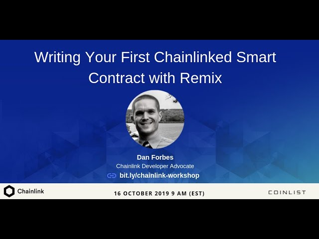 Chainlink+CoinList Hackathon: Chainlink Introductory Workshop
