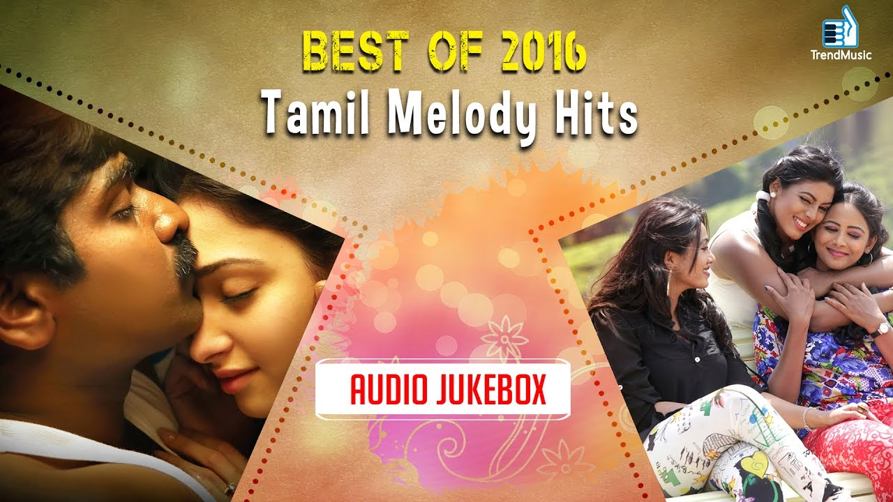 new melody songs in tamil 2015 free download mp3