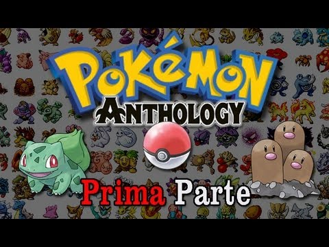 Pokémon Anthology - 1° Generazione: Dal #1 al #51