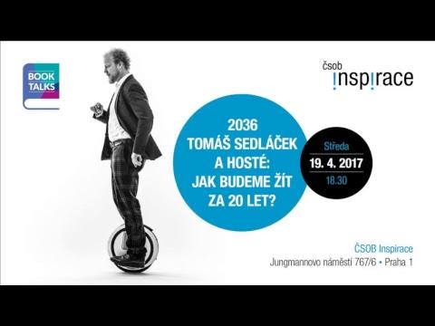 BookTalks: 2036 Tomáš Sedláček a hosté: Jak budeme žít za 20 let