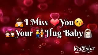 I miss you Pagli😘😘😘 WhatsApp status