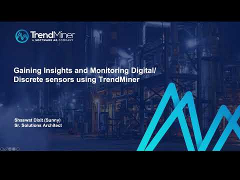 Gaining Insights and Monitoring Digital/Discrete sensors using TrendMiner