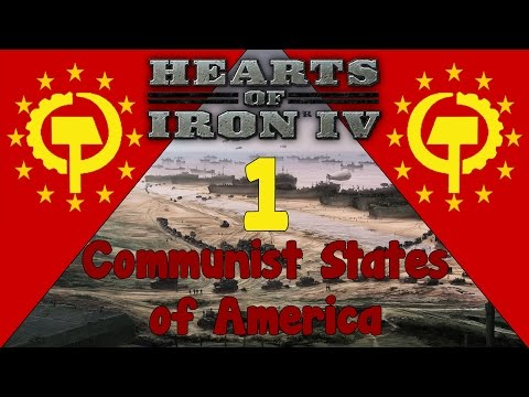 Hearts of Iron IV - Communist States of America 1