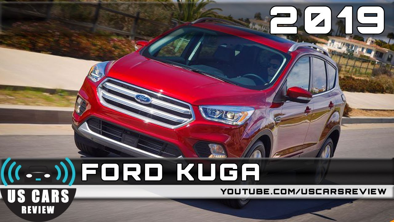 2019 FORD KUGA Review - YouTube