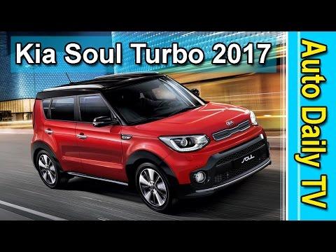 Kia Soul Turbo 2017 | Auto Daily