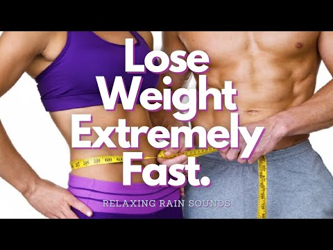 Extreme Weight Loss + Metabolism Booster - Gentle Rain Sounds