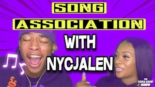 SONG ASSOCIATION GAME 🎶 😱| FT NYCJALEN | EPISODE 3