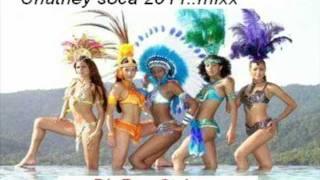 chutney soca 2011..mixx