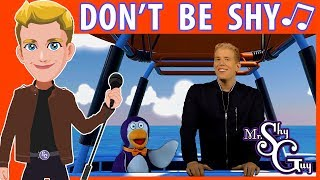 Songs for Kids and Children | Don't Be Shy Music Video By Mr. ShyGuy