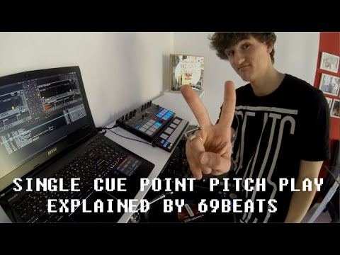 Single Cue Point Pitch Play by DJ 69Beats