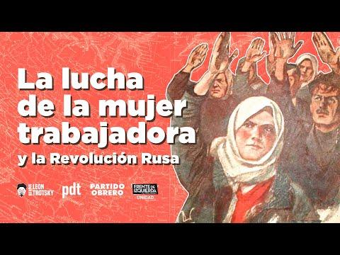 La lucha de la mujer trabajadora y la Revolución Rusa // A 80 años del asesinato de León Trotsky
