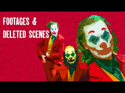 Joaquin Phoenix's Joker (2019) ***ALL FOOTAGES *** AND DELETED SCENES