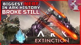 ARK EXTINCTION JUST GOT HUGE NERF But Its Still Broke - Ark Update