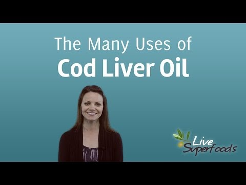 The Many Uses Of Cod Liver Oil