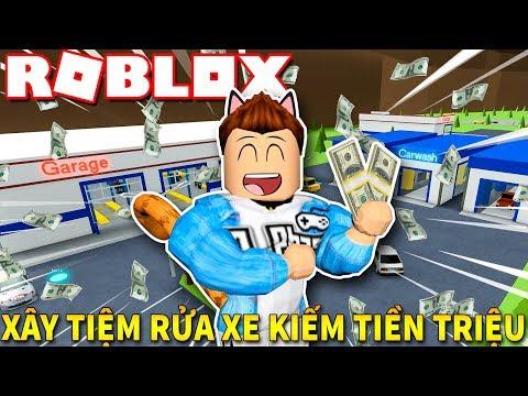 Roblox | XÂY DỰNG TIỆM RỬA XE Ô TÔ KIA KIẾM TIỀN TRIỆU - Car Wash Tycoon | KiA Phạm