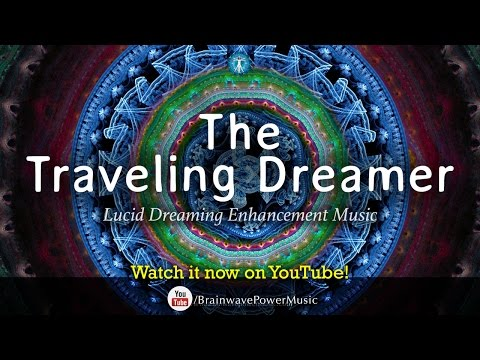 """Lucid Dreaming Music: """"The Traveling Dreamer"""" - Imagination, Deep Sleep, Journey, Relaxation"""