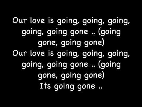 Going, Going, Gone - J.Beale w/ Lyrics