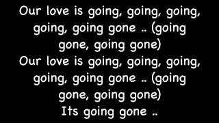 Going, Going, Gone - J.Beale w/ Lyrics