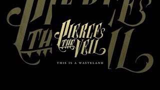Pierce the Veil: This Is a Wasteland