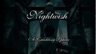 Nightwish - A Crackling Sphere