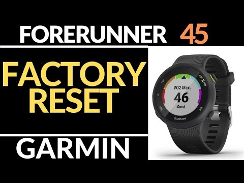 How to Reset the Garmin Forerunner 45 - Factory Reset Tutorial