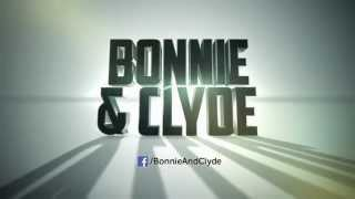 Bonnie and Clyde 2013 - Gangsters Clip