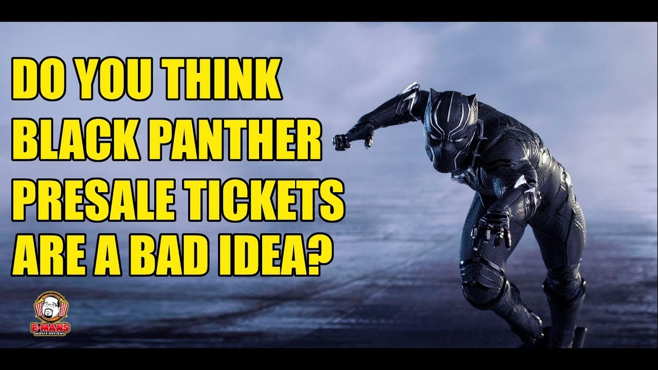 Are Presale Tickets A Bad Idea For Black Panther? (Response to Action Figure Comics)