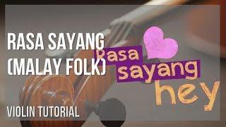 How to play Rasa Sayang by Malay Folk on Violin (Tutorial)