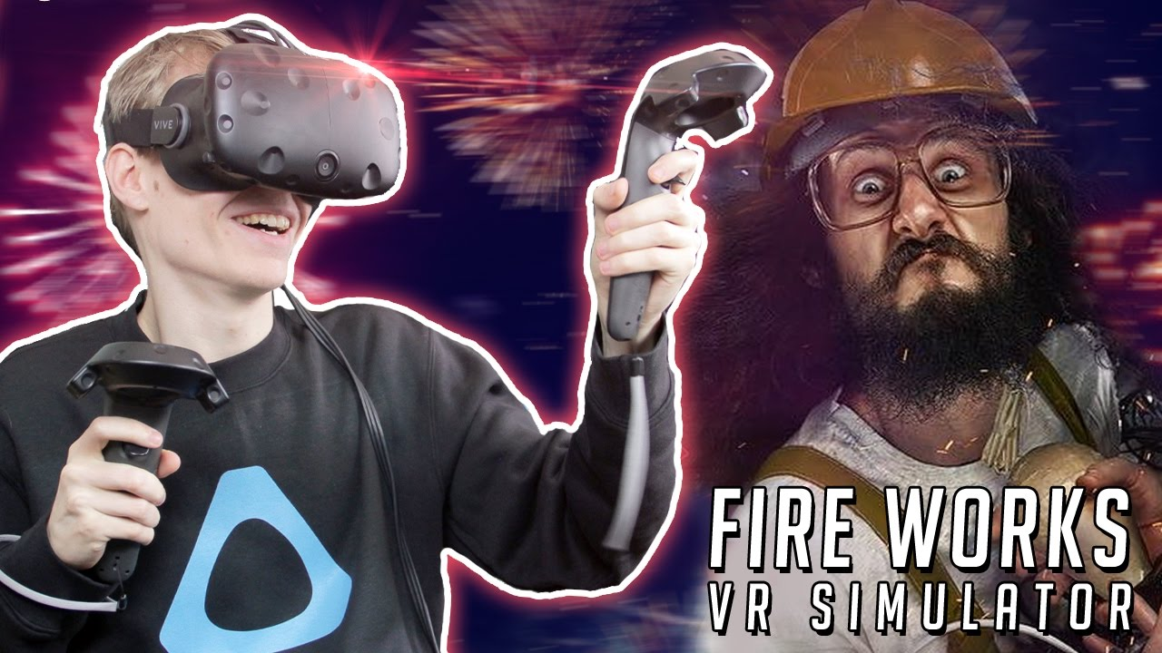 VIRTUAL REALITY FIREWORKS SIMULATOR | Pyro VR (HTC Vive Gameplay)