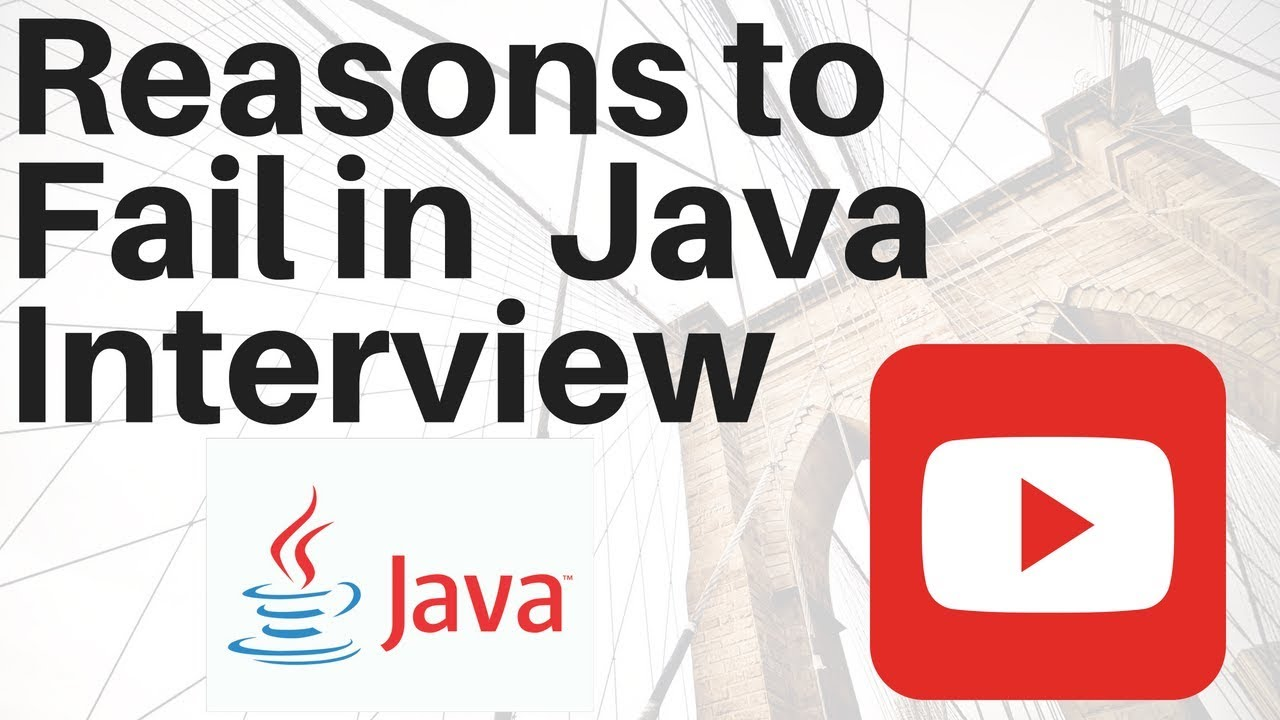Top 8 Reasons To Fail In Core Java Interview Java Interview Questions Tips