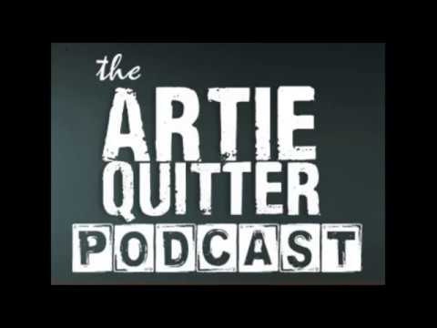 Artie Quitter Podcast #257