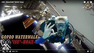 """~ISS~ WaterWalk """"NASA"""" Hoax"""
