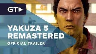 Yakuza 5 Remastered - Official Launch Trailer
