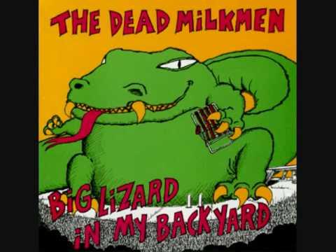 Dead Milkmen - Big Lizard