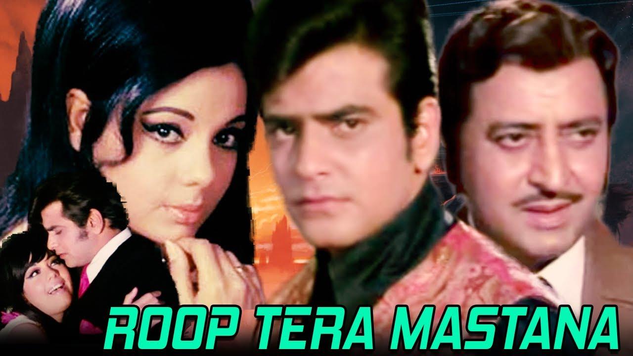 Download Roop Tera Mastana (1972) Full Hindi Bollywood Movie   Jeetendra, Mumtaz, Pran