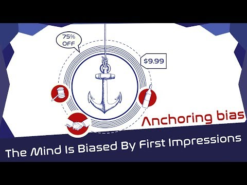 Anchoring Bias: How The Mind Is Biased By First Impressions (Cognitive Biases In A Nutshell)