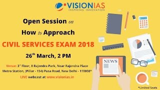 Open Session on How to Approach Civil Services Exam 2018