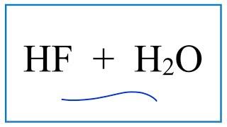 HF H2O (Hydrofluoric Acid Water)