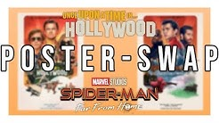 [POSTER-SWAP] Once Upon A Time In Hollywood ~ Spider-Man Far From Home