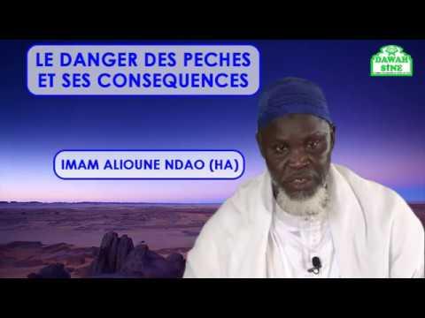 Le danger des péchés et ses conséquences || Imam Alioune Badara NDAO (HA)