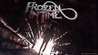 Frozen In Time -  Stand Your Ground