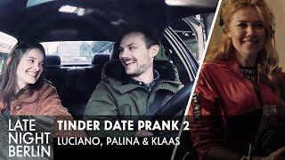 Luciano, Palina \u0026 Klaas helfen heimlich beim ersten Date: Tinder Date Prank 2 | Late Night Berlin