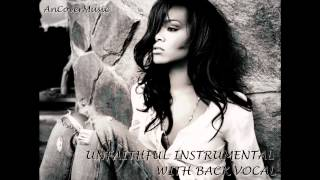 Rihanna - Unfaithful (Instrumental With Back Vocals)
