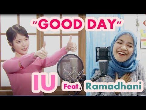 Duet Bareng Kak IU 아이유 - Good Day 좋은 날 by Ramadhani Everysing