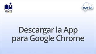 Descargar Chrome App