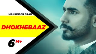 Dhokhebaaz | Manjinder Brar | Tob Gang | The Boss | Speed Records