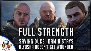 Metro Exodus Full Strength - How to Save Duke, Have Damir Stay & Prevent Alyosha From Being Wounded